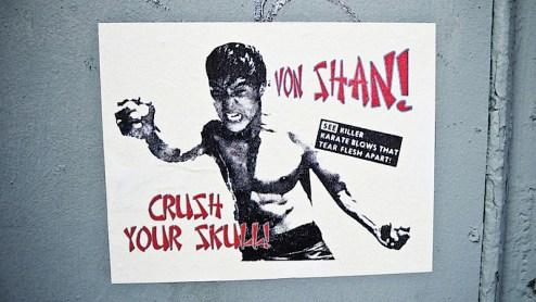 Von Shan crush your skull street art in SoHo, NYC