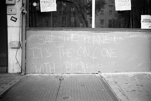 save the planet it's the only one with beer