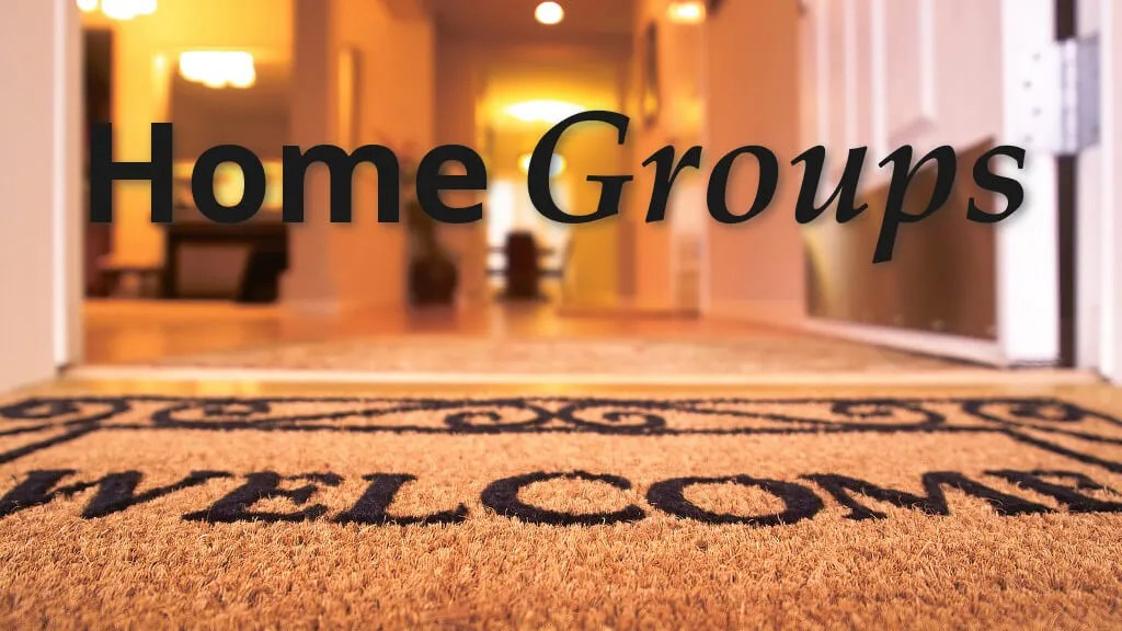 About Home Groups