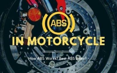 ABS in Bikes – Best Picks of 2019 / How it works?