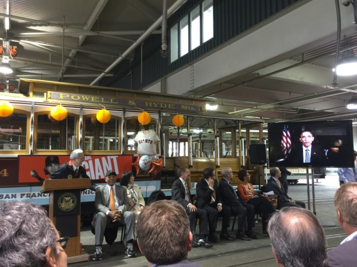 President Obama speaks via video at the dedication of cable car 24 to Willie Mays.