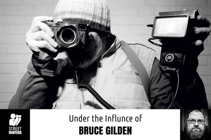 Under the Influence of Bruce Gilden