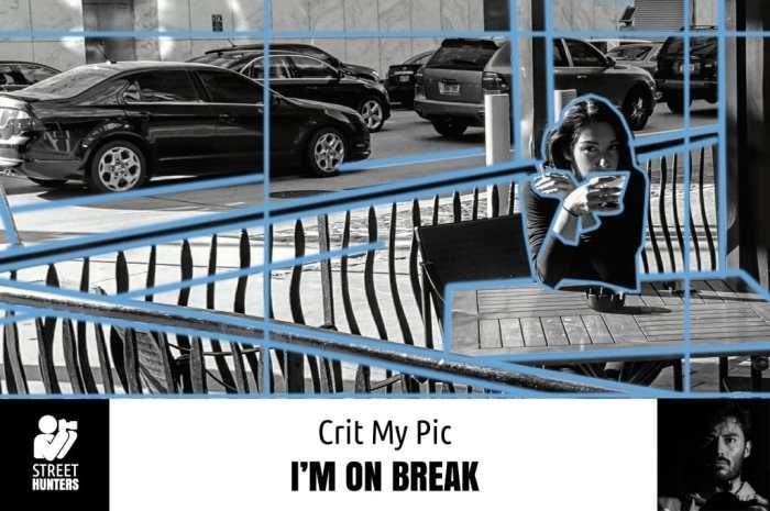 Crit My Pic 'I'm On Break' by Roman Lopez Jr.