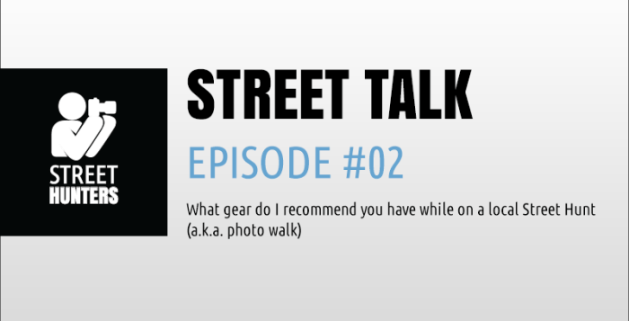 """Street Talk"" Episode 02"