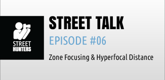 """Street Talk Episode 06 - """"Zone Focusing and Hyperfocal Distance in Street Photography"""""""