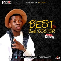 Mixtape: Deejay H2 - Best Of Small DOCTOR (100% Mix)