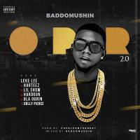 HOT BANG!: Baddomushin Ft. Leke Lee x Lil show x Hardgun x Harteez x Dolly Pierce & Ola OGrin - Opor 2.0