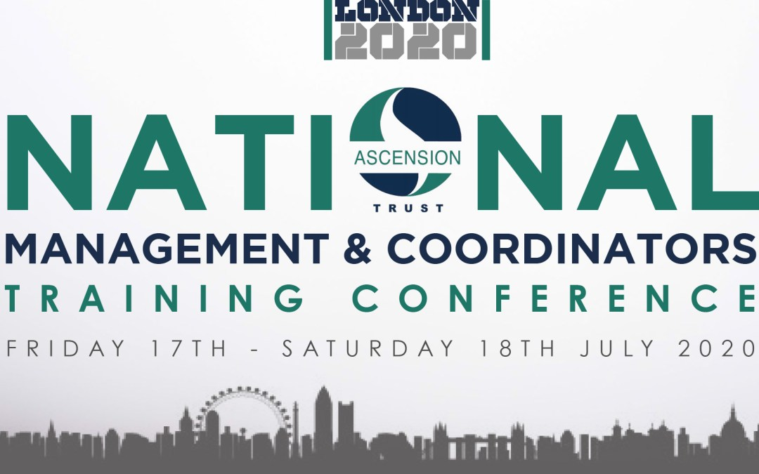 Ascension Trust Management & Coordinators Conference 2020