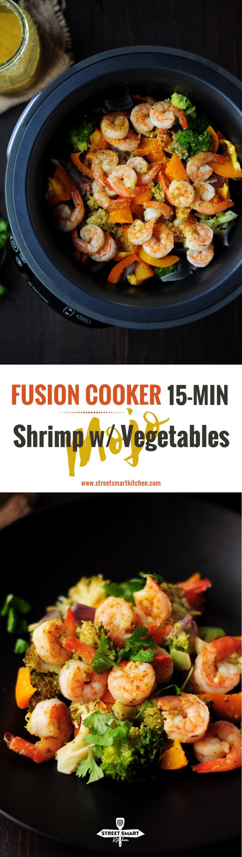 Fusion Cooker 15-Min Mojo Shrimp with Vegetables (Stove Method Recipe Included)