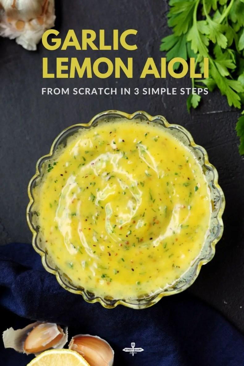 Garlic Lemon Aioli from Scratch in 3 Simple Steps