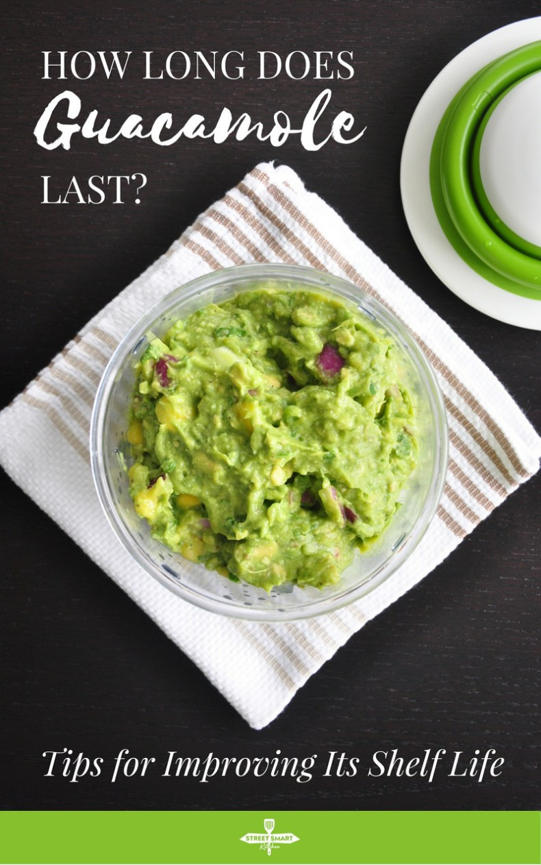 How long does guacamole last? Whether it's homemade or store-bought guacamole, here are the steps and useful tips for improving its shelf life.