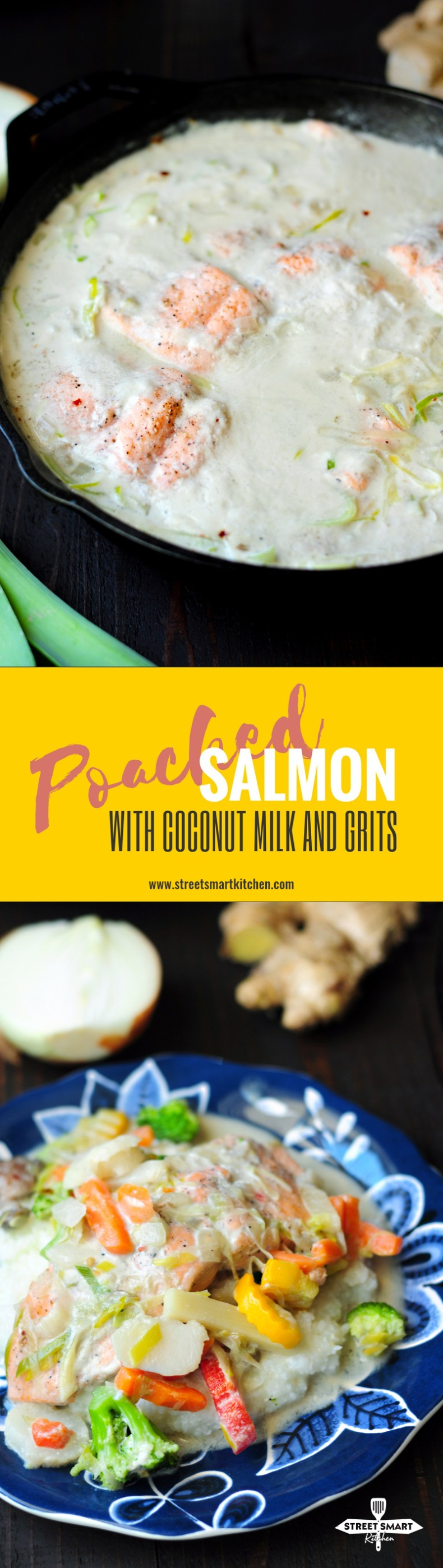 Poached Salmon Recipe with Coconut Milk and Grits