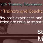 why strength training experience matters for personal trainers and coaches