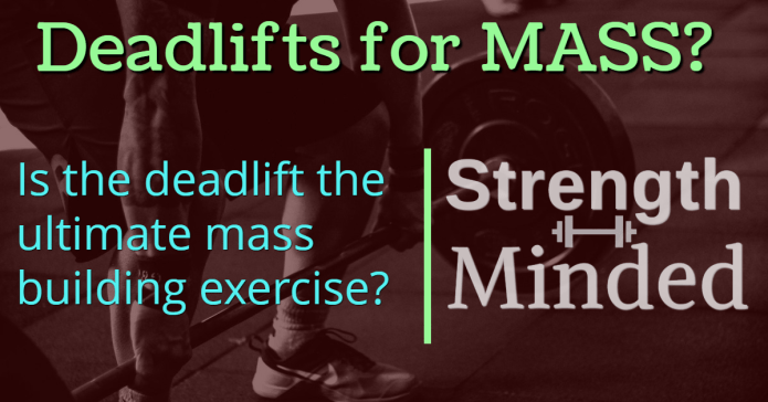 Deadlifts for muscle mass