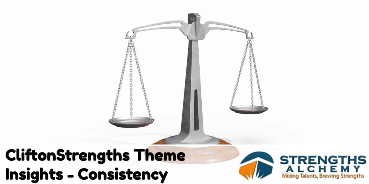 CliftonStrengths Theme Insights - Consistency