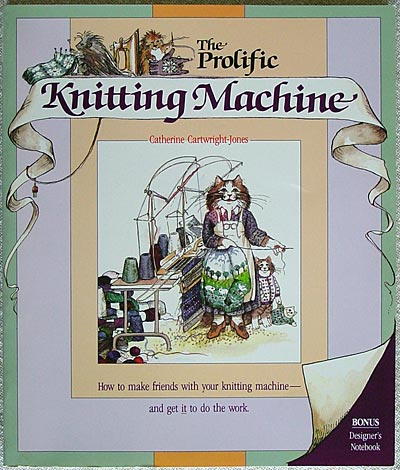 The Prolific Knitting Machine, Catherine Cartwright-Jones
