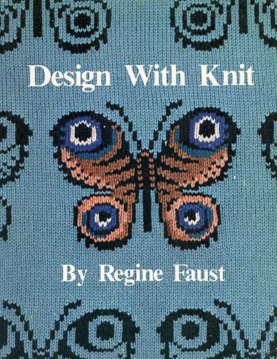 """Regine Faust, """"Design with Knit"""""""