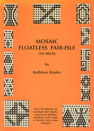 Kathleen Kinder, Mosaic Floatless Fair-Isle