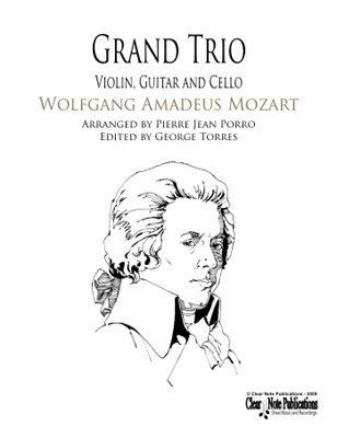 Grand Trio Wolfgang Amadeus Mozart for Violin, Guitar and