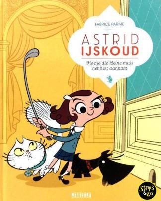 Astrid IJskoud 1 - Hoe je die kleine muis het best aanpakt