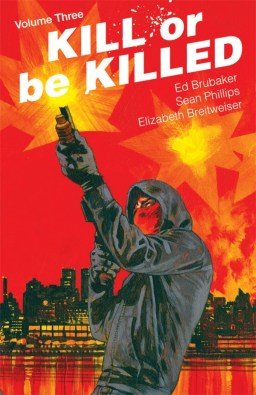 Kill or be killed 3