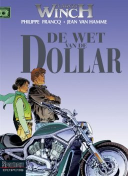 Largo Winch 14, De wet van de dollar