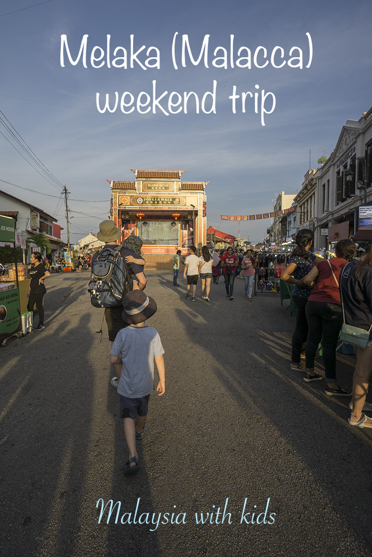 Melaka weekend trip