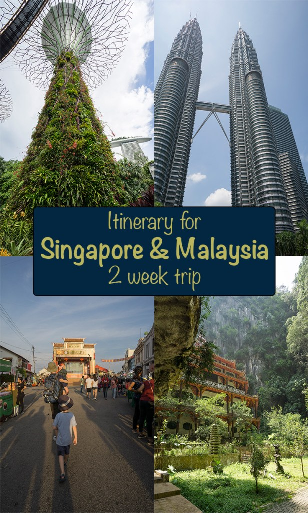Itinerary for Singapore and Malaysia two week trip