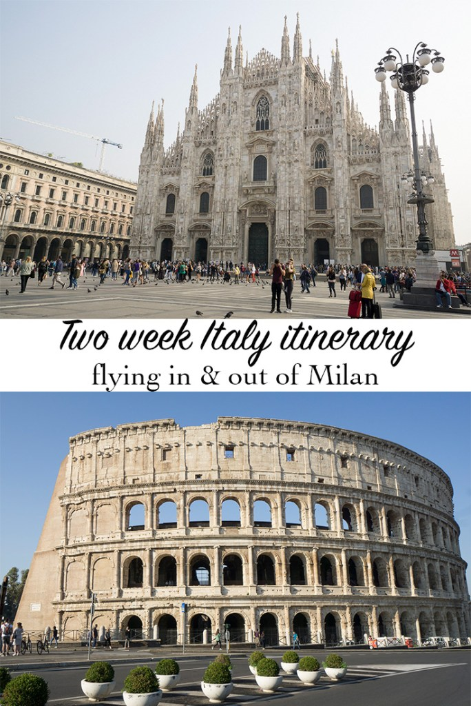 Italy itinerary fly in and out Milan
