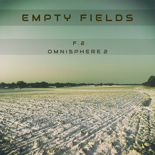 Empty Fields - F 2 for Omnisphere 2 by Triple Spiral Audio Review