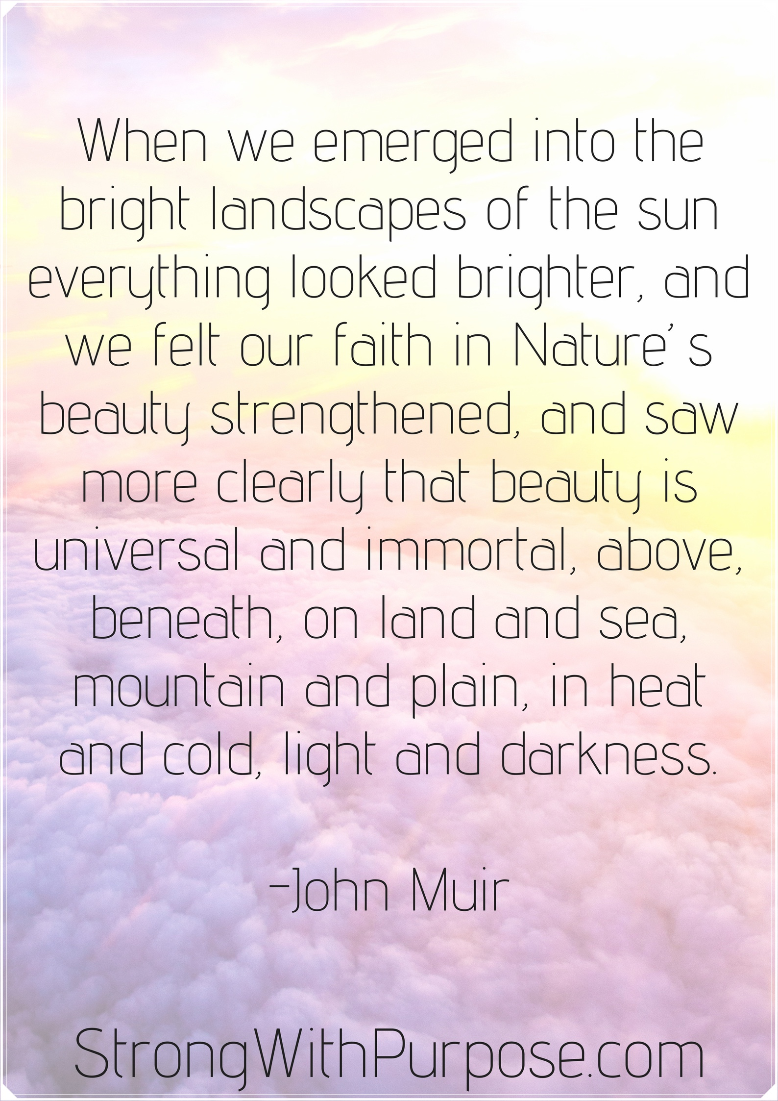 5 John Muir Quotes About Nature To Ignite Your Wild Spirit Strong
