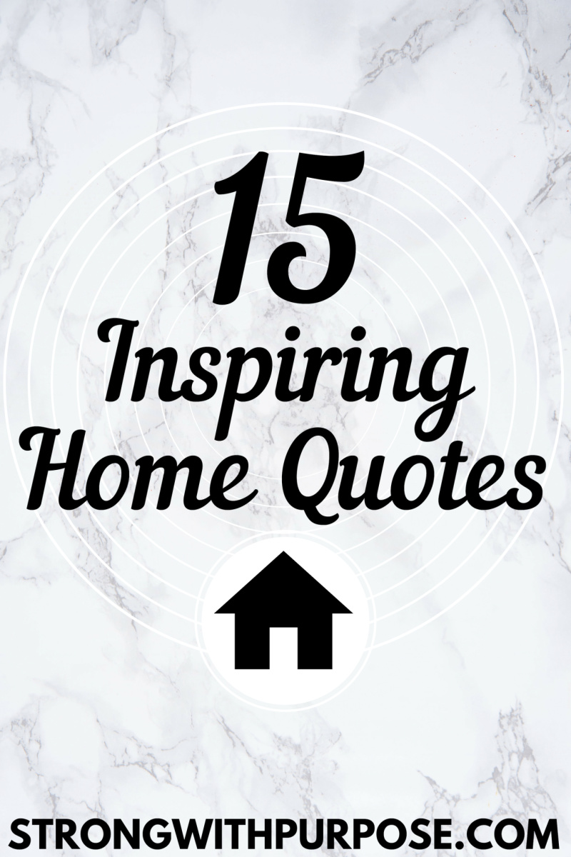 inspiring home quotes strong purpose healing