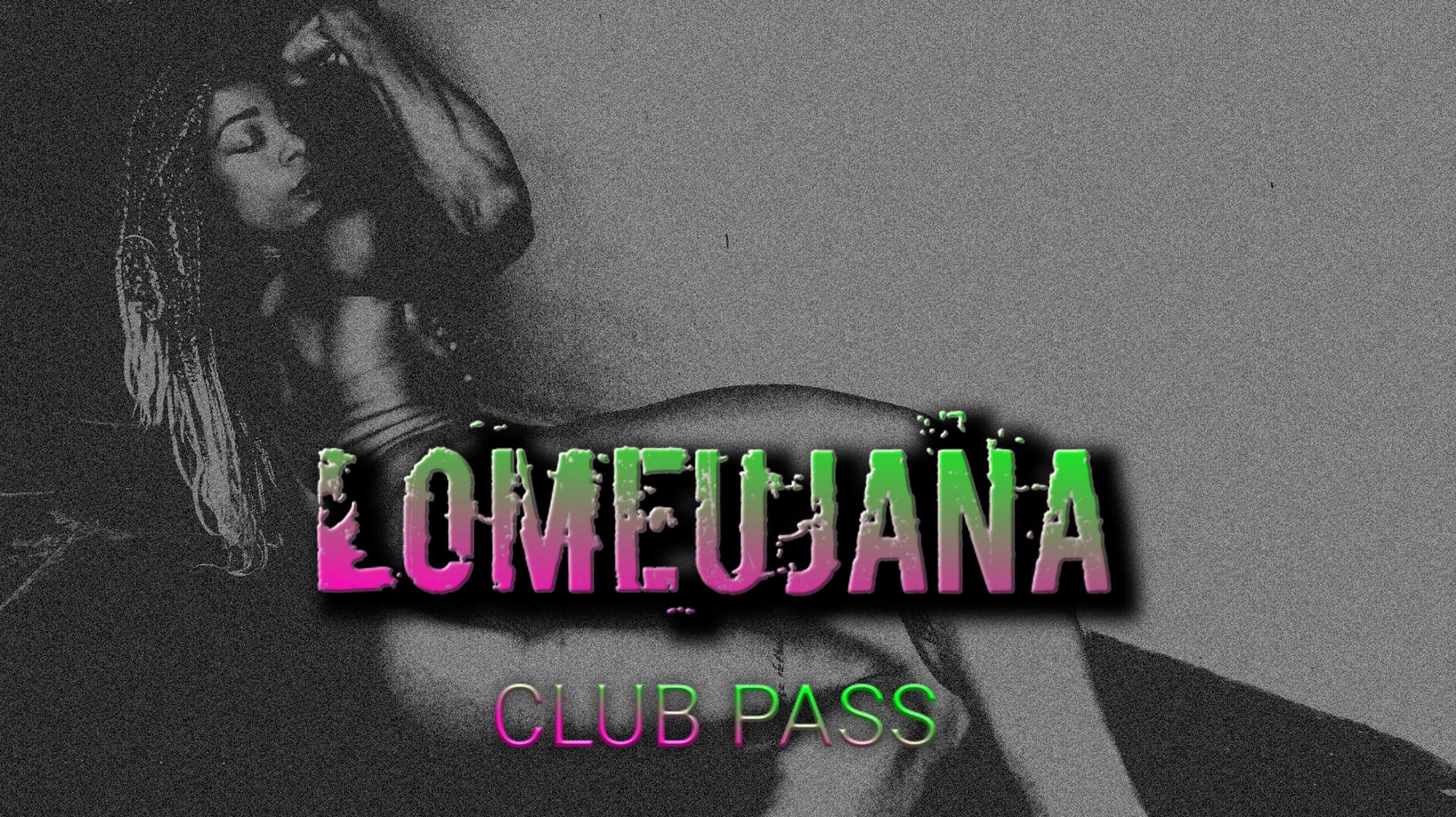 Lomeujana Club Pass