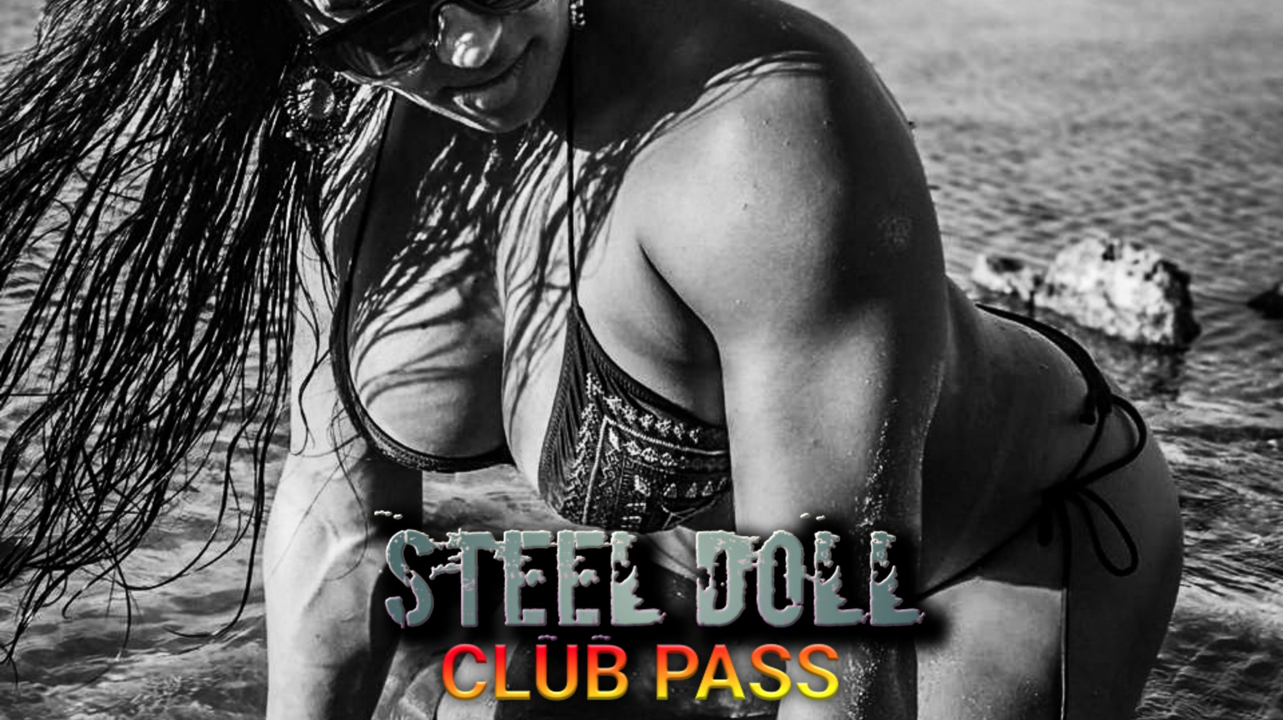 Steel Doll Club Pass