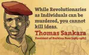 "Thomas Sankara, ""Africa's Che Guevara"" <font size=""-1"">Dec. 21, 1949 - Oct. 15, 1987</font>"