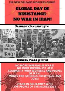 New Orleans Jan. 25: Global Day of Resistance: No War in Iran!
