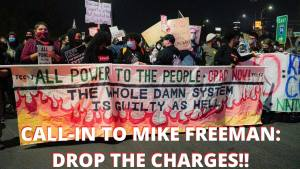 Call-in to Mike Freeman: Demand he drop the charges against I94 protesters, Nov. 23