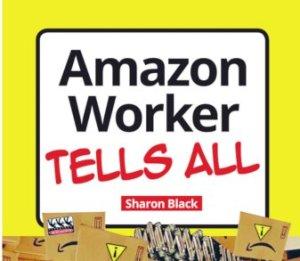 Amazon worker tells all