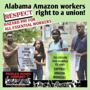 Solidarity with the Bessemer, Alabama, Amazon workers in their fight for a union