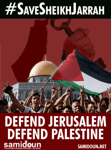 Take action! #SaveSheikhJarrah and defend Jerusalem: Boycott Israel, support Palestinian resistance