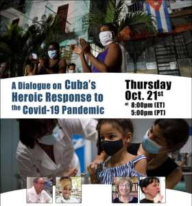 A Dialogue on Cuba's Heroic Response to the Covid-19 Pandemic, Oct. 21