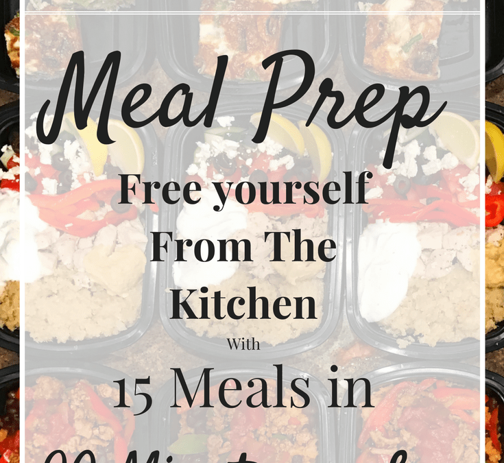 How I Prepare 15 Meals in 2 hours