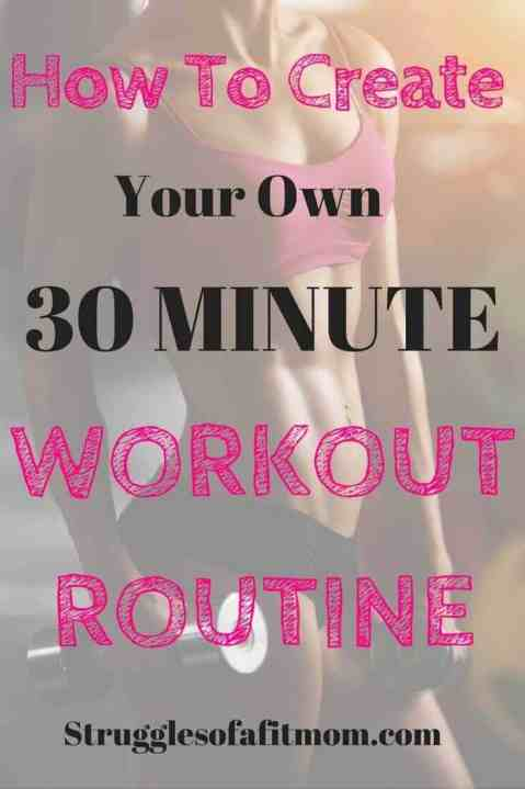 Create your own 30 minute workout