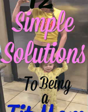How to be a fit mom