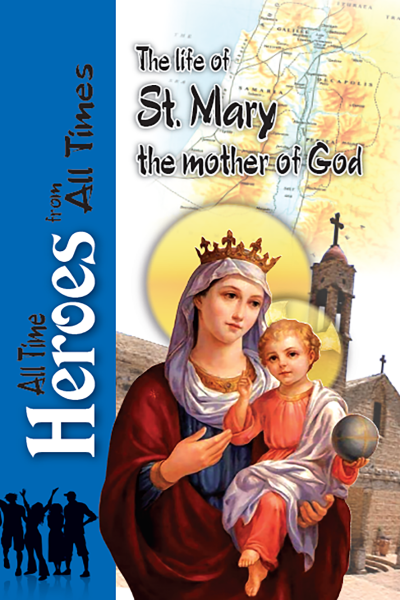 The Life Of St Mary: St Shenouda Press- Coptic Orthodox Store