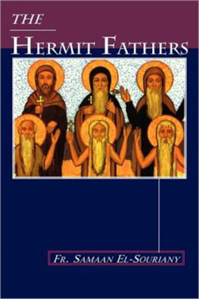 The Hermit Fathers - St Shenouda Monastery Publications Store