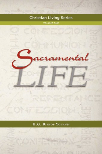 Sacramental Lfie - St Shenouda Press