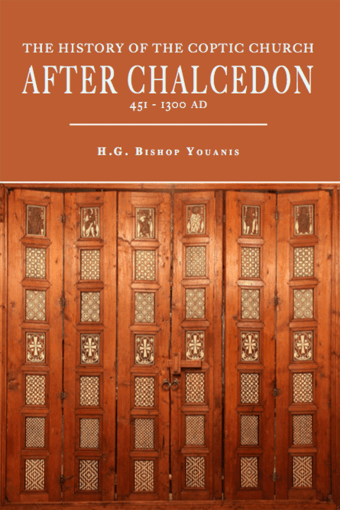 The History of the Coptic Church After Chalcedon - St Shenouda Press