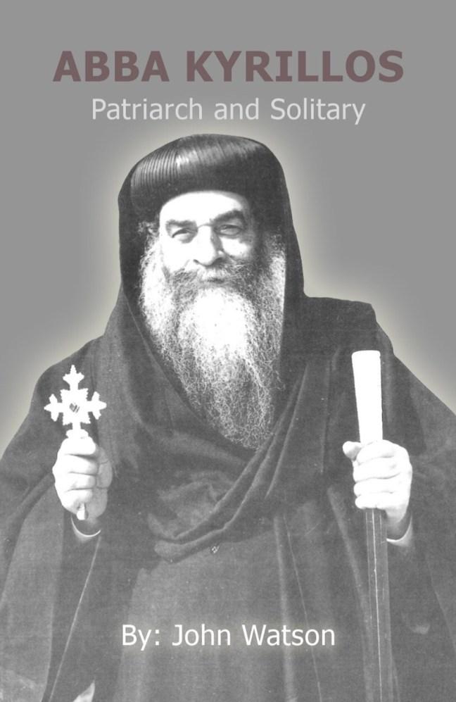 Ebook Abbakyrillos: Patriarch and solitary - john watson