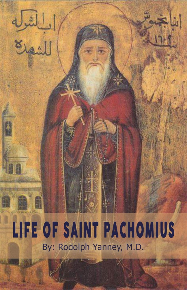 The life of St Pachomius: St Shenouda Press- Coptic Orthodox Store